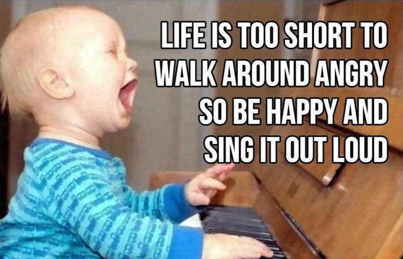 Life is too short quote with baby playing the piano and singing