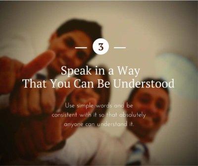 Speak in Understandable Way