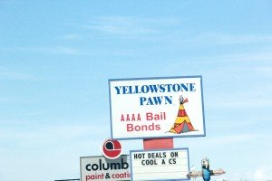 Yellowstone Pawn & AAAA Bail Bonds sign Grand Ave Billings MT