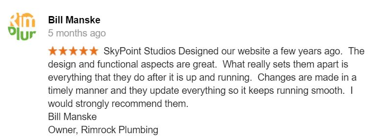 bill-manske-of-rimrock-plumbing-gives-5-star-review-for-skypoint-studios-web-design
